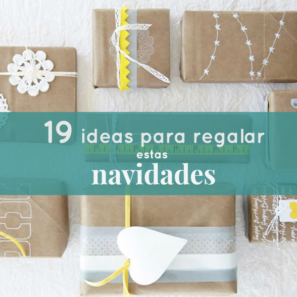 19 ideas de regalo